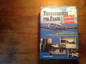 Thunderbirds for Peace Diary of a Transport Squadron
