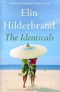 ELIN HILDERBRAND #1 BEST SELLER THE IDENTICALS SUMMER FICTION