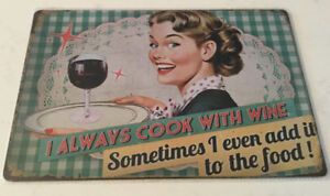 Enseigne ''I always cook with wine''