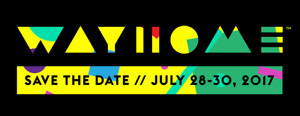 WayHome Music Festival GA 3-Day Wristbands, Single Days + Camps
