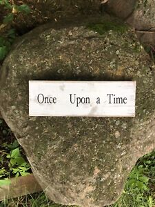 Once Upon a Time Wooden Home Decor Sign