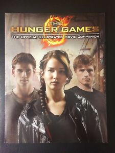 The Hunger Games - Official Illustrated Movie Companion