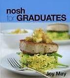 Nosh for Graduates - Cookbook