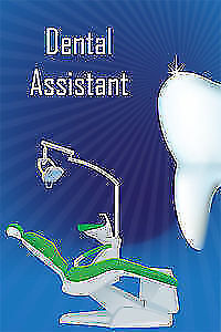 AVAILABLE :Dental assistant level II