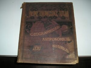 ANTIQUE 1890 HOME KNOWLEDGE ATLAS - GEOGRAPHICAL ASTRONOMICAL