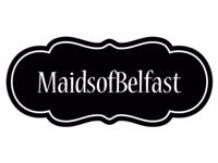 MAIDS OF BELFAST