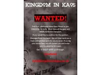 ATTENTION!!! Kingdom in Kaos are looking for a bassist
