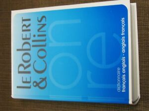 Le Robert and Collins French-English, English-French Dictionary