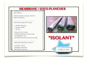 "(DRO-10) MEMBRANES D'ISOLANTS ""SOUS-PLANCHERS"" - 0.12$ /P.C (Re"