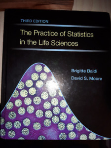 THE PRACTICE OF STATISTICS FOR THE LIFE SCIENCES 3RD EDITION