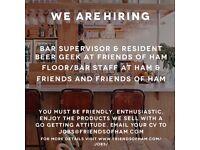 Floor/Bar Vacancies at Friends of Ham and their new Wine Bar Ham & Friends