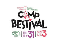 CAMP BESTIVAL**TICKETS FOR ALL DAYS**CASH ON COLLECTION AT VENUE