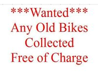 ** Wanted - Bicycles, Push Bikes, Bike Parts - Any Age, Any Condtion - Collected Free of Charge **