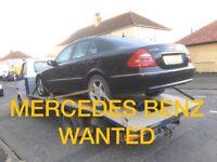 WANTED !!!! MERCEDES BENZ CAR C220 E270