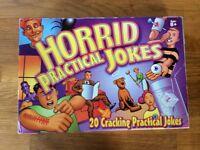 Horrid Pratical Jokes..