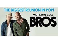 BROS x 2 tickets - 19th August o2 London