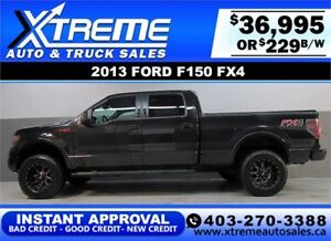 2013 FORD F150 FX4 LIFTED *INSTANT APPROVAL* $0 DOWN $229/BW!