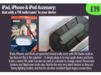 iPad, iPhone or iTouch Accessory that 'adds FM Radio' facility to device £19