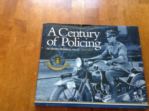 A Century of Policing The Ontario Provincial Police 1909-2009