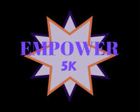 EMPOWER Women's 5K Walk/Run