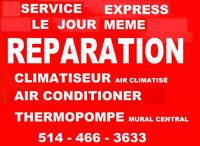 REPARATION THERMOPOMPE CLIMATISEUR AIR CLIMATISÉ MURAL CENTRAL
