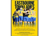 Eastbourne Town Ladies FC are looking to recruit players aged 16+ for the 2017/18 season