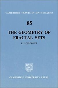 The Geometry of Fractal Sets  by K. J. Falconer