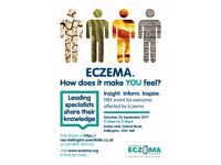 Eczema: Insight, Inform, Inspire Free Special Information Day for everyone affected by eczema.