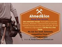 Ahmed &Son Handyman Services. Very Low Prices !!! No Job Too Small. Call Now for a free Quote.