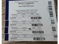 4 x Micky Flanagan tickets Friday 29th sept