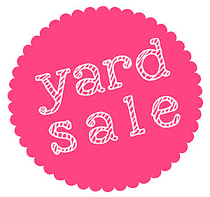 Yard Sale July 29/30