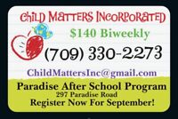 Licenced After School Program in Paradise - $14/ day