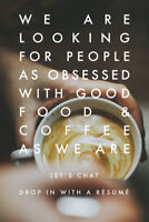 Looking for staff obsessed with good food and coffee - FT