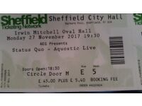 3 tickets for status Quo at city hall sheffield monday 27th november 2017