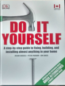 Do It Yourself: A step-by-step guide Hardcover