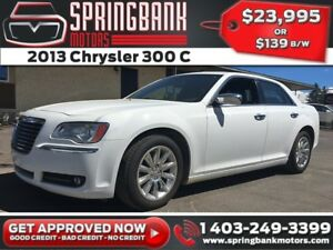 2013 Chrysler 300 C $139B/W INSTANT APPROVAL, DRIVE HOME TODAY!