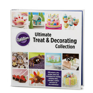 Wilton Ultimate Treat & Decorating Collection Cookbook