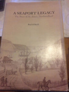 A Seaport Legacy: The story of St. John's, Newfoundland Signed