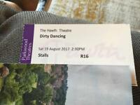 3 Dirty Dancing Tickets 19th August 2:30PM