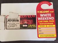 Reading 2017 Weekend Camping Ticket + White Weekend car park pass.