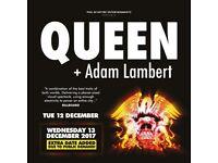 QUEEN & ADAM LAMBERT TICKETS. O2 13TH DECEMBER