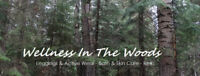 Wellness In The Woods Grand Opening