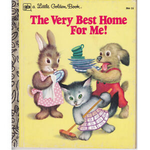 The Very Best Home For Me Little Golden Book