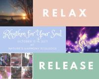 Rhythm For Your Soul Fall Weekend Retreat