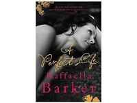 A perfect life - new by Raffaella Barker