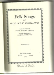 FOLKSONGS OF OLD NEW ENGLAND. Hardcover. Victorian Musical Histo
