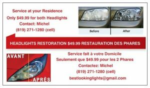 RESTAURATION DE PHARES / HEADLIGHTS RESTORATION $49.99!