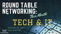 Round Table Networking: Tech & IT