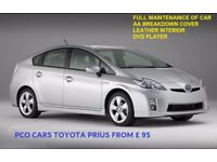 PCO CARS TO RENT TOYOTA PRIUS UBER, CAB, TAXI READY FROM £ 95