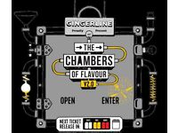 4 CHAMBER OF FLAVOUR TICKETS SATURDAY 9TH SEPTEMBER!